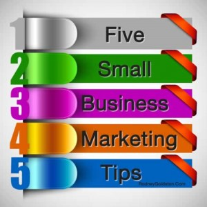 small business marketing advice from marketing speaker rodney goldston